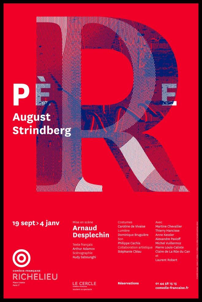 Affiche-Pere_Strindberg_desplechin_Comedie_Francaise_@loeildoliv