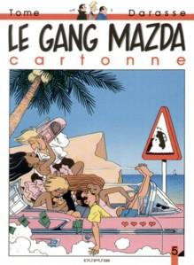 Le_Gang_Mazda_cartonne_Le_Gang_Mazda_tome_5