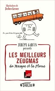 Jérôme Garcin - Zeugmas