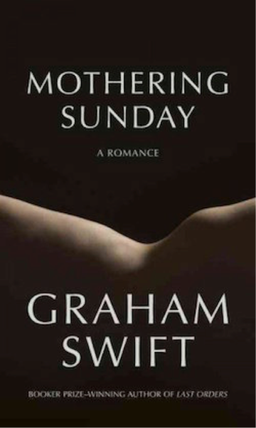 Graham Swift Mothering Sunday