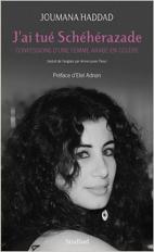 Joumana Haddad - J'ai tué Shéhérazade