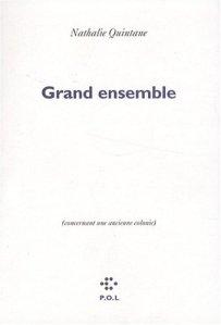 Nathalie Quintane Grand ensemble