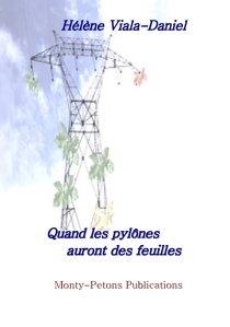 Quand les pylônes auront des feuilles
