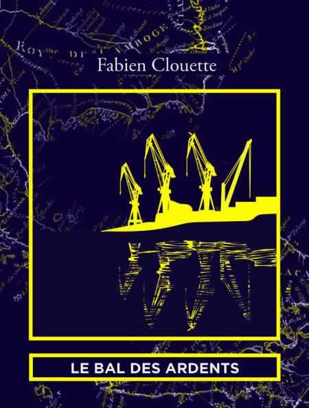 Le Bal des Ardents, Fabien Clouette