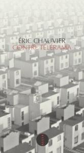 Eric Chauvier Contre Télérama