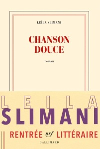 Leïla Slimani chanson douce