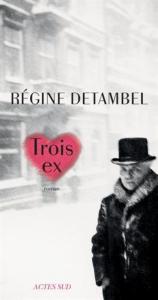 Detambel Trois ex
