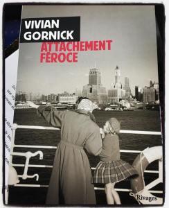 Vivian Gornick Attachement féroce