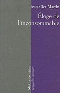 Eloge de l'inconsommable