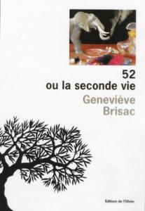 Geneviève Brisac, 52 ou la seconde vie
