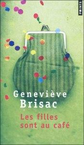 Geneviève Brisac Les Filles sont au café