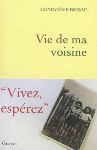 Geneviève Brisac Vie de ma voisine