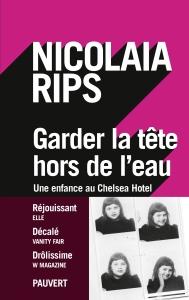 Nicolaia Rips, Une enfance au Chelsea Hotel